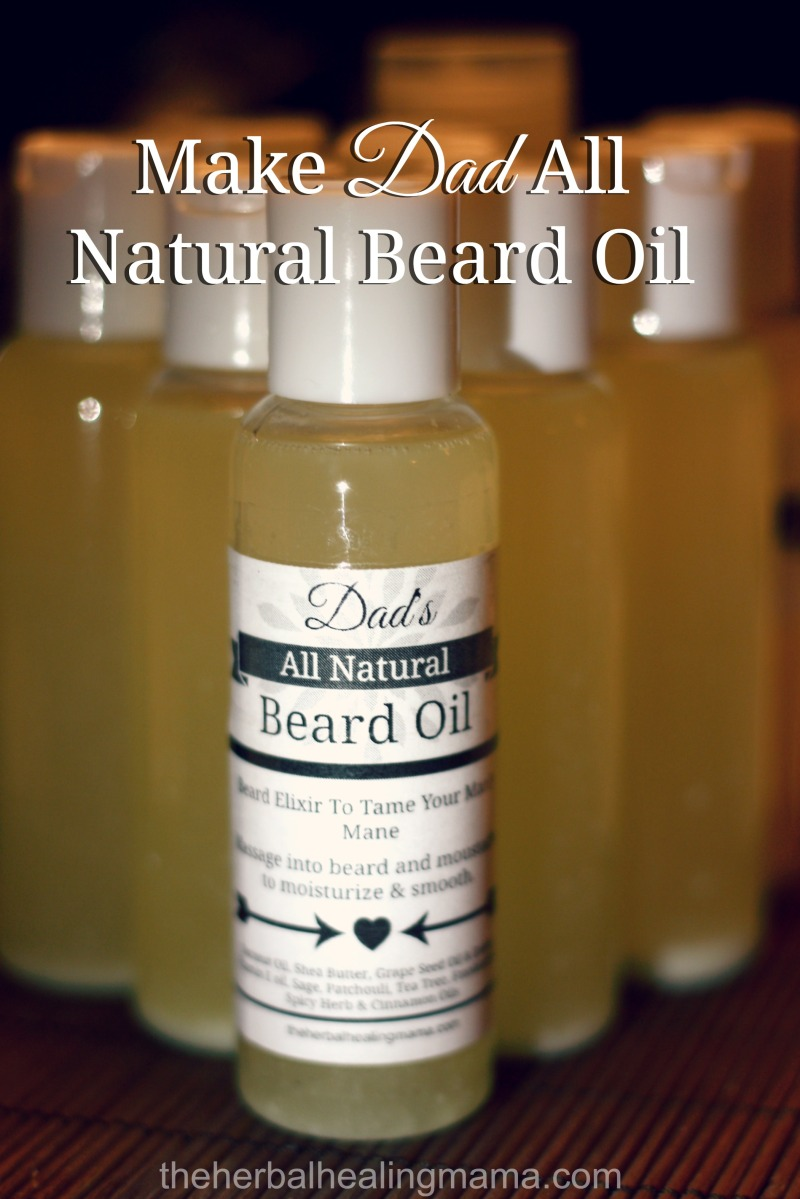 Make Dad All Natural Beard Oil For Father's Day!