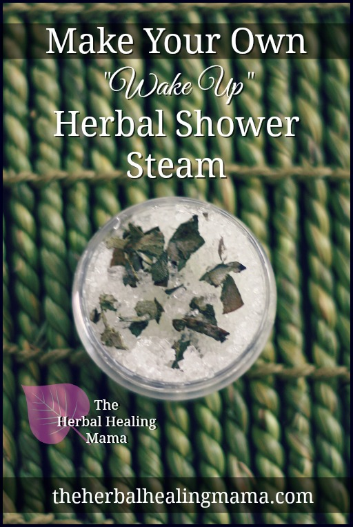 How to make your own Wake Up Herbal Shower Steam!