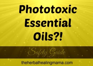 Phototoxic Essential Oil Safety & Information