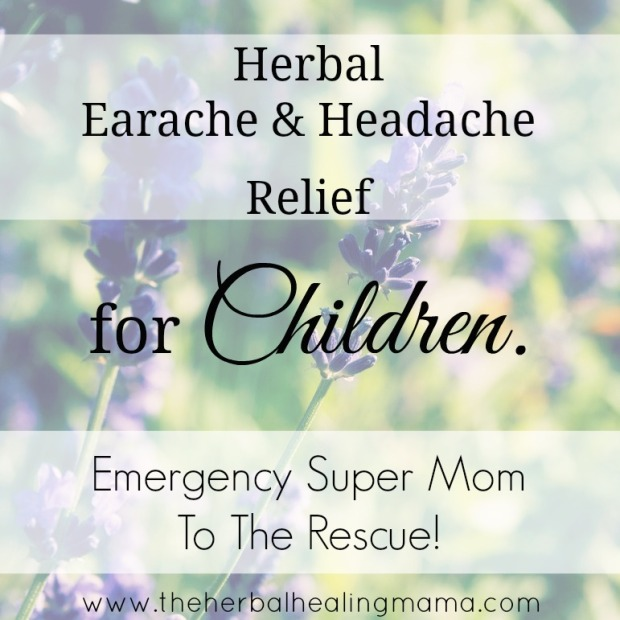 Herbal Earache Headache Relief For Children
