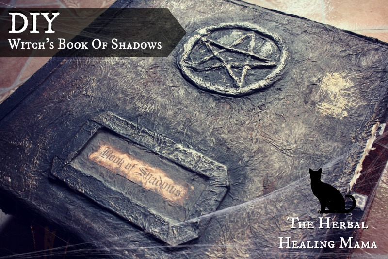 Diy Old Book Cover : Diy book of shadows the herbal healing mama