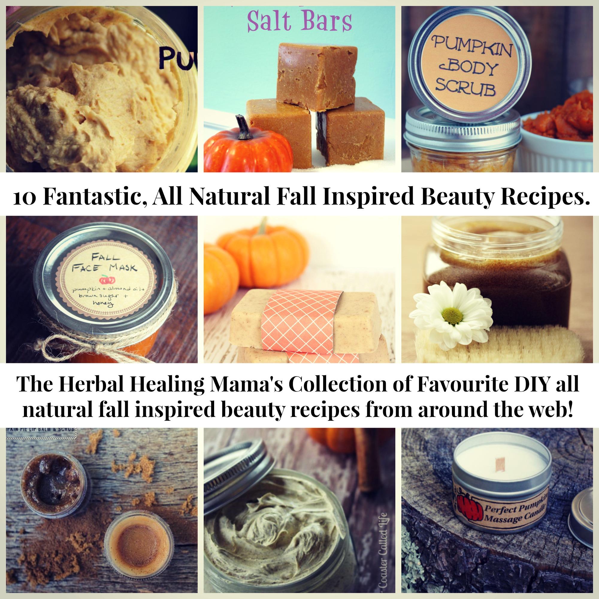 10 Fantastic All Natural Fall Inspired Beauty Recipes The Herbal Healing Mama