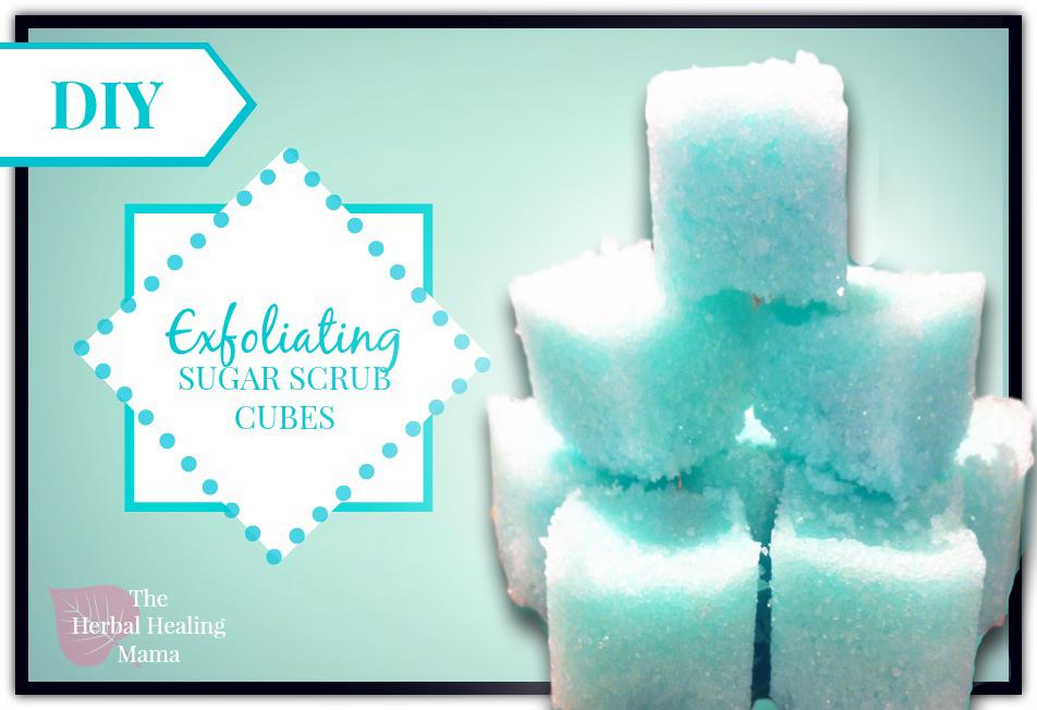 Sugar Scrub Cubes! ~ DIY all natural! | The Herbal Healing Mama