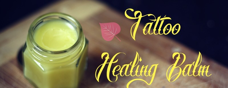 Tattoo Balm Diy All Natural Healing The Herbal Healing Mama
