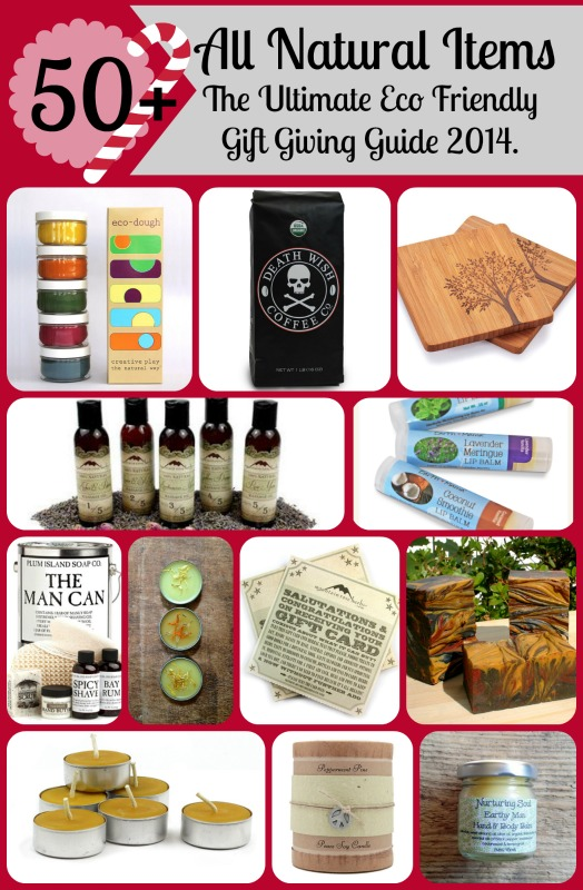 50 All Natural Items - Eco Friendly Gift Guide 2014