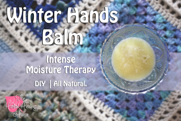 Winter Hand Balm - Intense Moisture Therapy - DIY All Natural