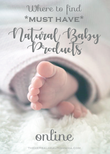 Where to find *Must Have* Natural Baby Products online